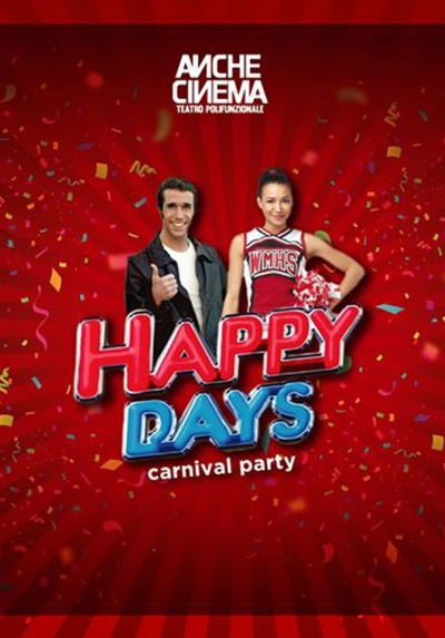 HAPPY DAYS • CARNIVAL PARTY